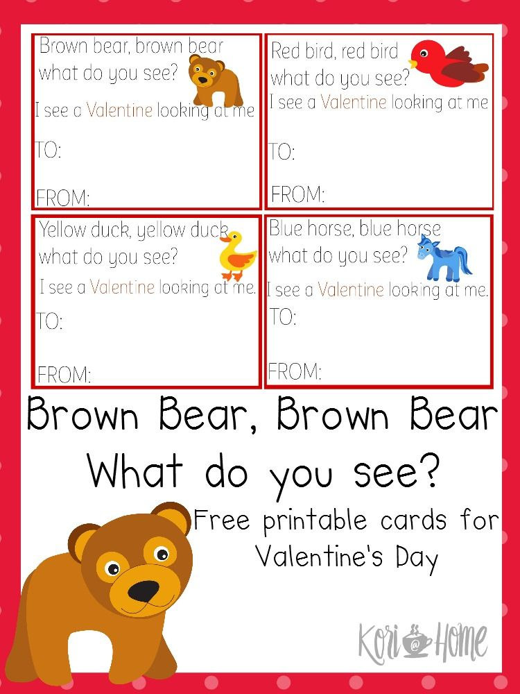 Free Brown Bear Brown Bear Valentine S Day Cards Valentines Printables Free Bear Valentines Valentine Day Cards