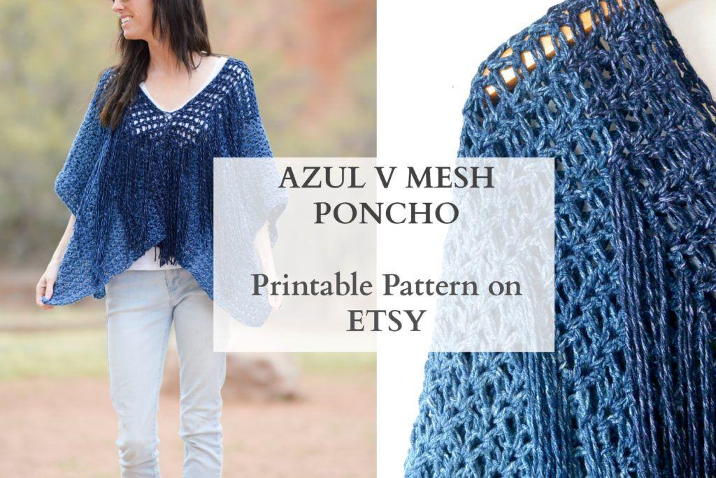 Azul V-Mesh Easy Crochet Poncho Pattern   Ponchos