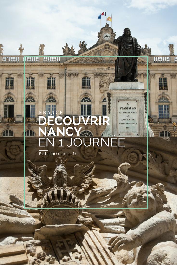 Visiter Nancy En 1 Jour Que Voir Que Faire Belette Rousse Visiter Nancy Voyage En Ville Nancy