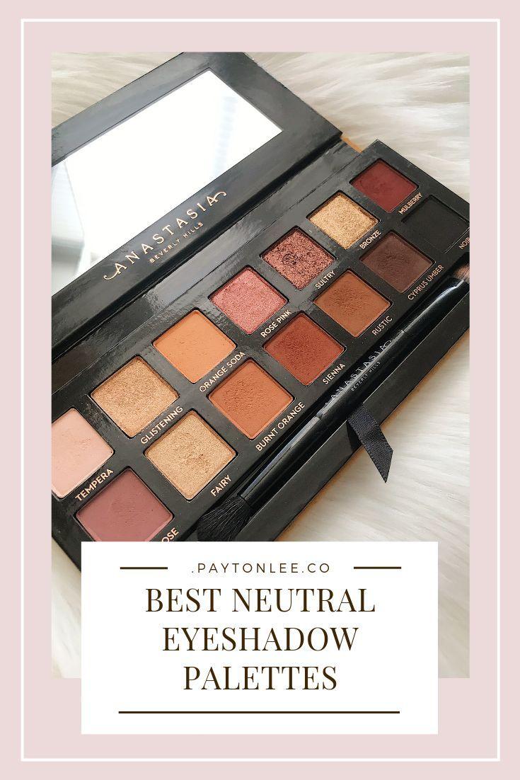 The 3 Best Neutral Eyeshadow Palettes in 2020 Neutral