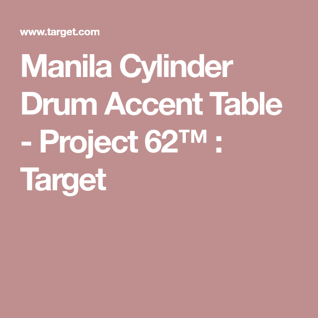 Project 62 Manila Cylinder Drum Accent Table | Manila, Drums and ...