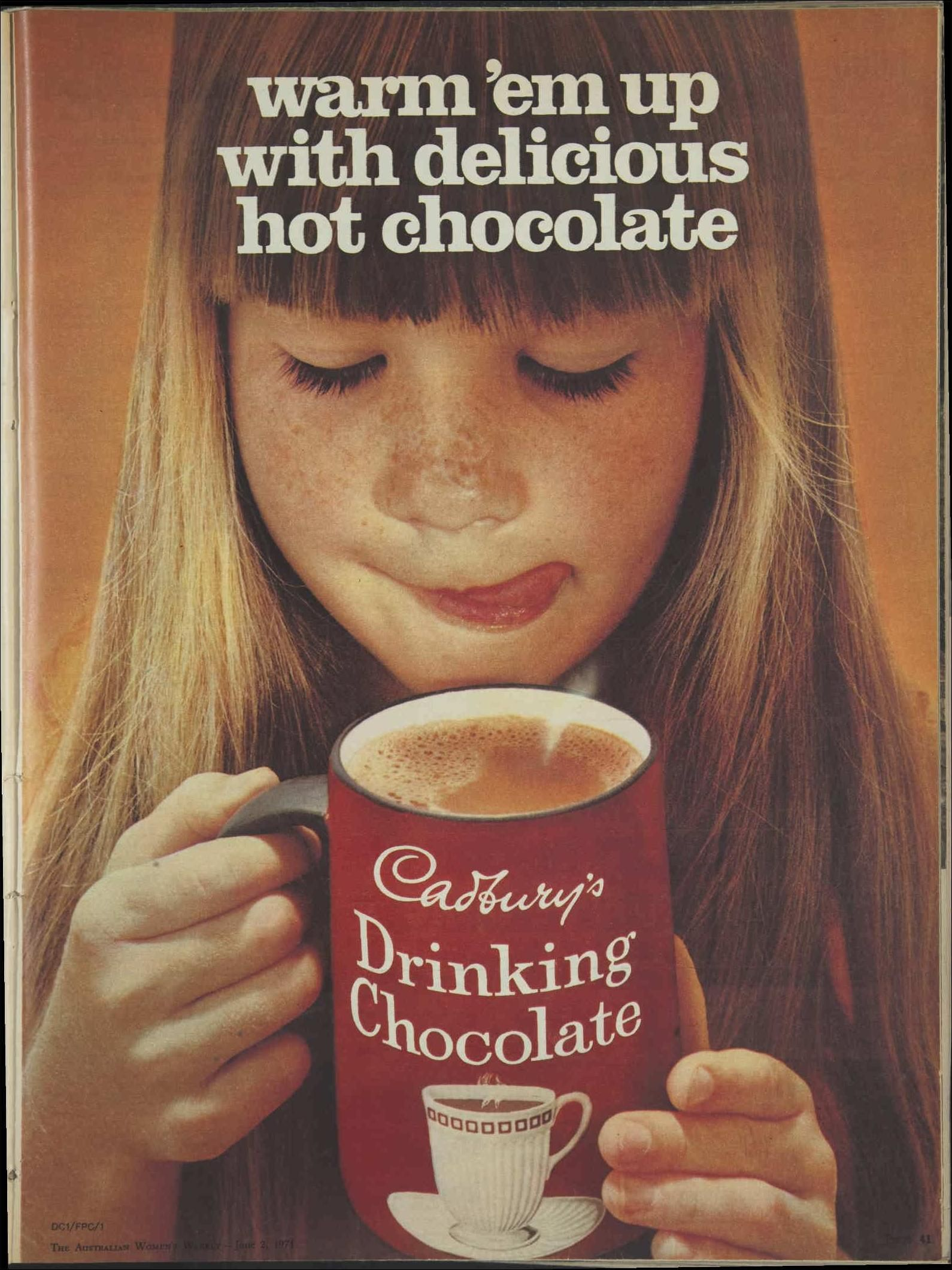 Issue 2 Jun 1971 The Australian Women S Week Hot Chocolate Cadbury Delicious Hot Chocolate Cadbury Drinking Chocolate