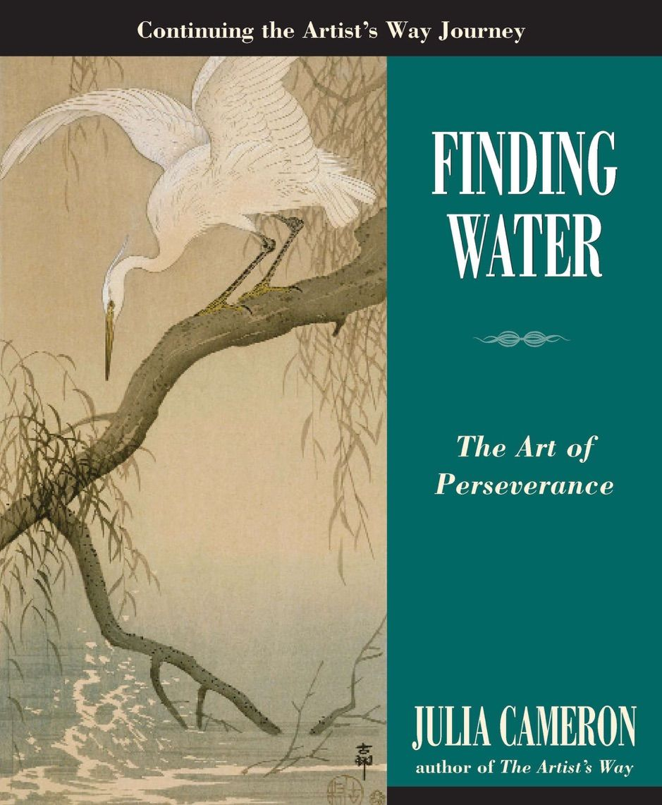 A Zfinding Water Ad Water Books Download Finding Ad The Artist S Way Julia Cameron Perseverance