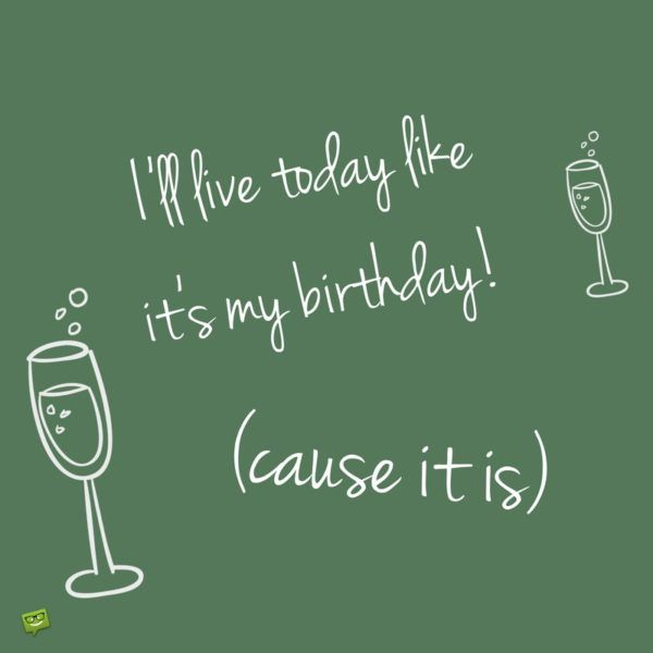 My Birthday Facebook Status Update: Happy Birthday To Me