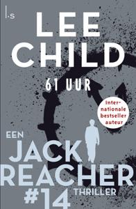 Downloaden 61 Uur Pdf Gratis Lee Child Boeken Thrillers Lezen