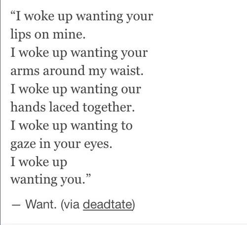 I Woke Up Wanting You Distance Relationship Quotes Cute Quotes Romantic Quotes