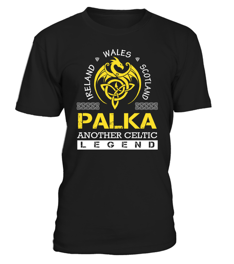 """# PALKA Another Celtic Legend .    PALKA Another Celtic Legend Special Offer, not available anywhere else!Available in a variety of styles and colorsBuy yours now before it is too late! Secured payment via Visa / Mastercard / Amex / PayPal / iDeal How to place an order  Choose the model from the drop-down menu Click on """"Buy it now"""" Choose the size and the quantity Add your delivery address and bank details And that's it!"""