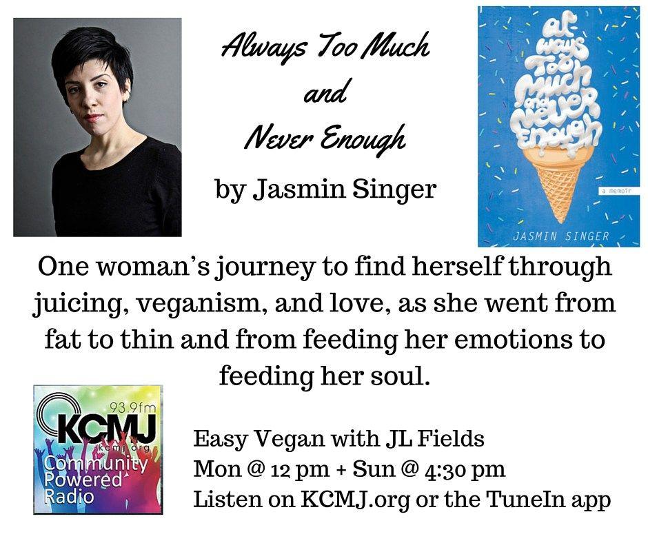 Jasmin Singer on Easy Vegan with JL Fields January 25, 2016 | KCMJ.org @jlgoesvegan