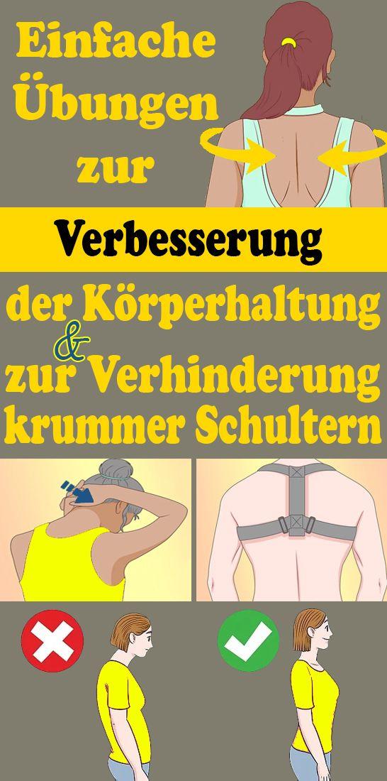Einfache Ubungen Zur Verbesserung Der Korperhaltung Und Zur Verhinderung Krummer Schultern Gesundheit Und Fitness Leichte Fitness Korperhaltung