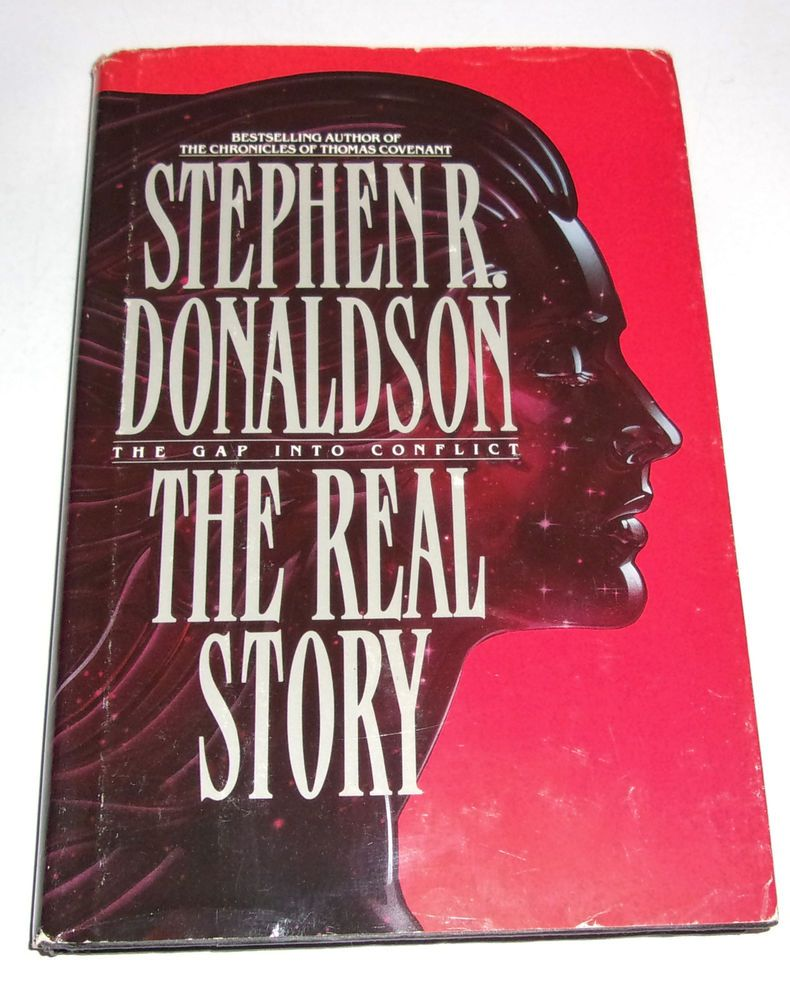 The Real Story The Gap Into Conflict No 1 Stephen R Donaldson Hcdj 1991 Real Stories Hardcover Favorite Books