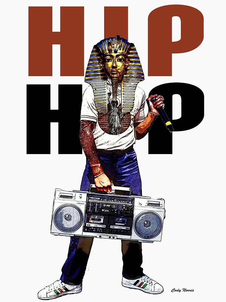 Hip Hop Pharaoh Essential T Shirt By Codynorris Hip Hop Poster Hip Hop Art Hip Hop