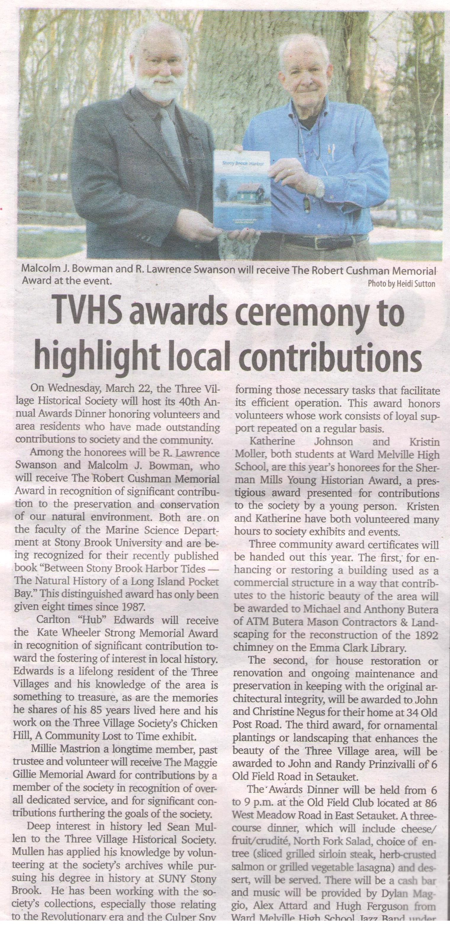 Did you see this article in Times Beacon Record Newspapers?  At Three Village Historical Society's annual awards ceremony, ATM Butera Mason Contractors are being honored for their fabulous work rebuilding our 1892 chimney!