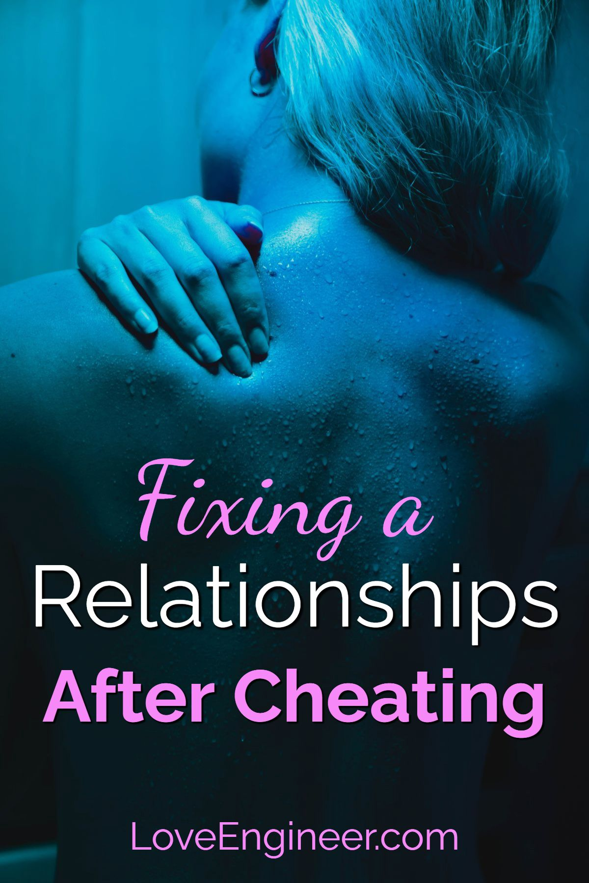 How to Fix a Relationship after Cheating - Relationship