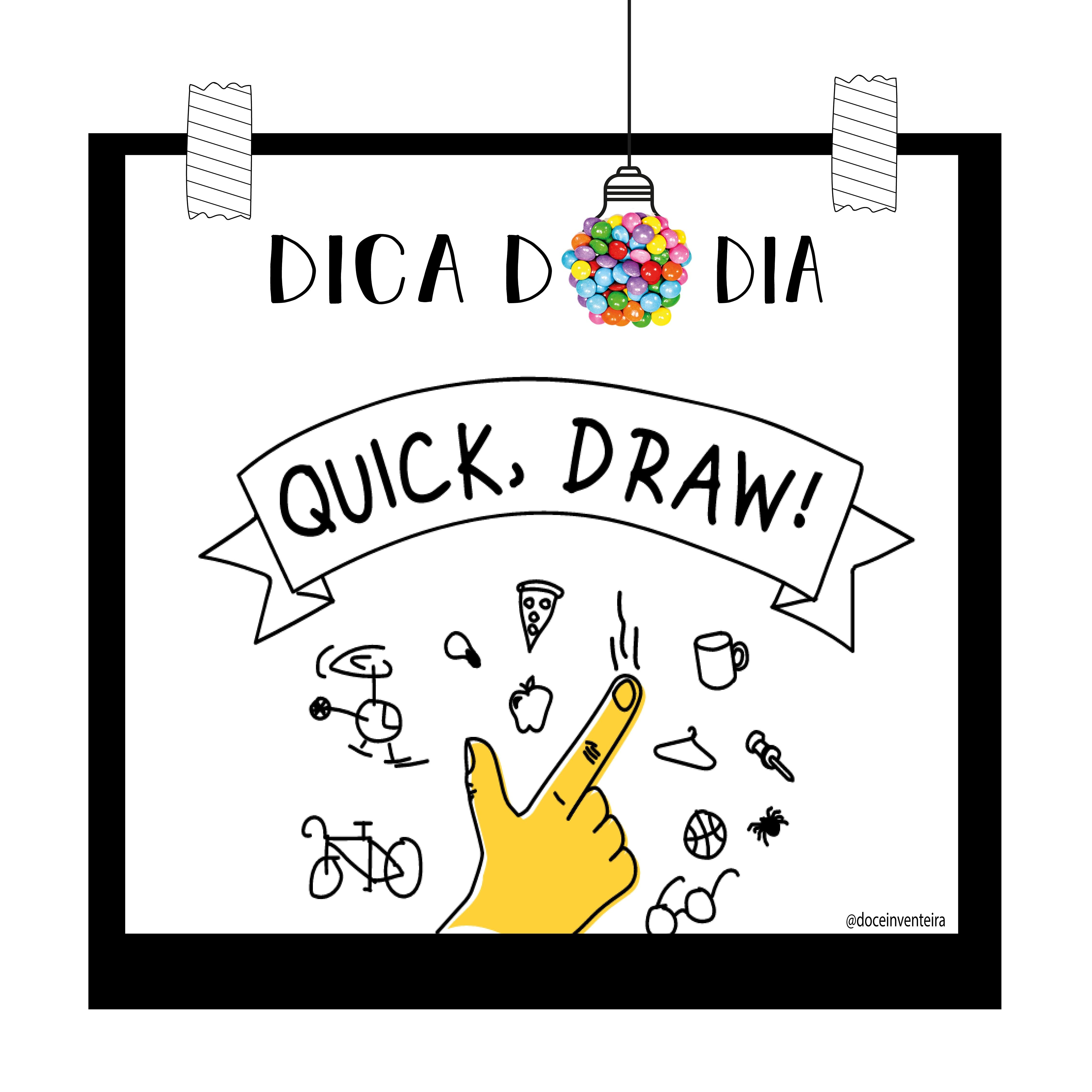 Dica Do Dia Quick Draw