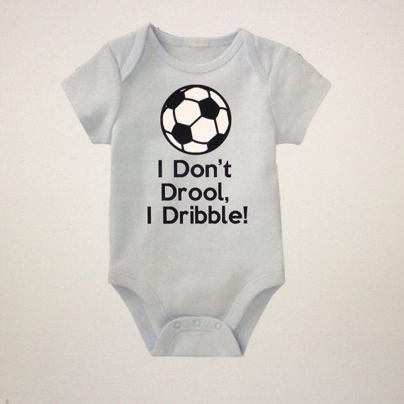I dont drool i dribble soccer onesie onesies for by FromAtoZbyTami