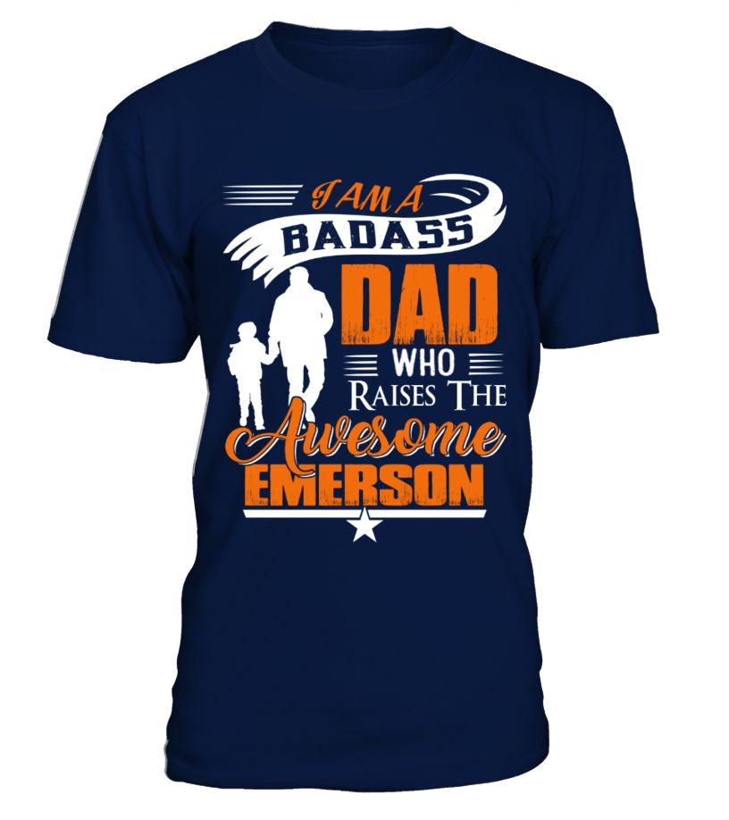 Badass Dad Who Raise Emerson  => Check out this shirt by clicking the image, have fun :) Please tag, repin & share with your friends who would love it. #hoodie #ideas #image #shirt #tshirt #sweatshirt #tee #gift #perfectgift #birthday #Christmas
