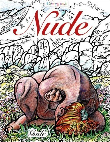 Amazon Com Nudes Coloring Book By Karl Gude The Book Features 22