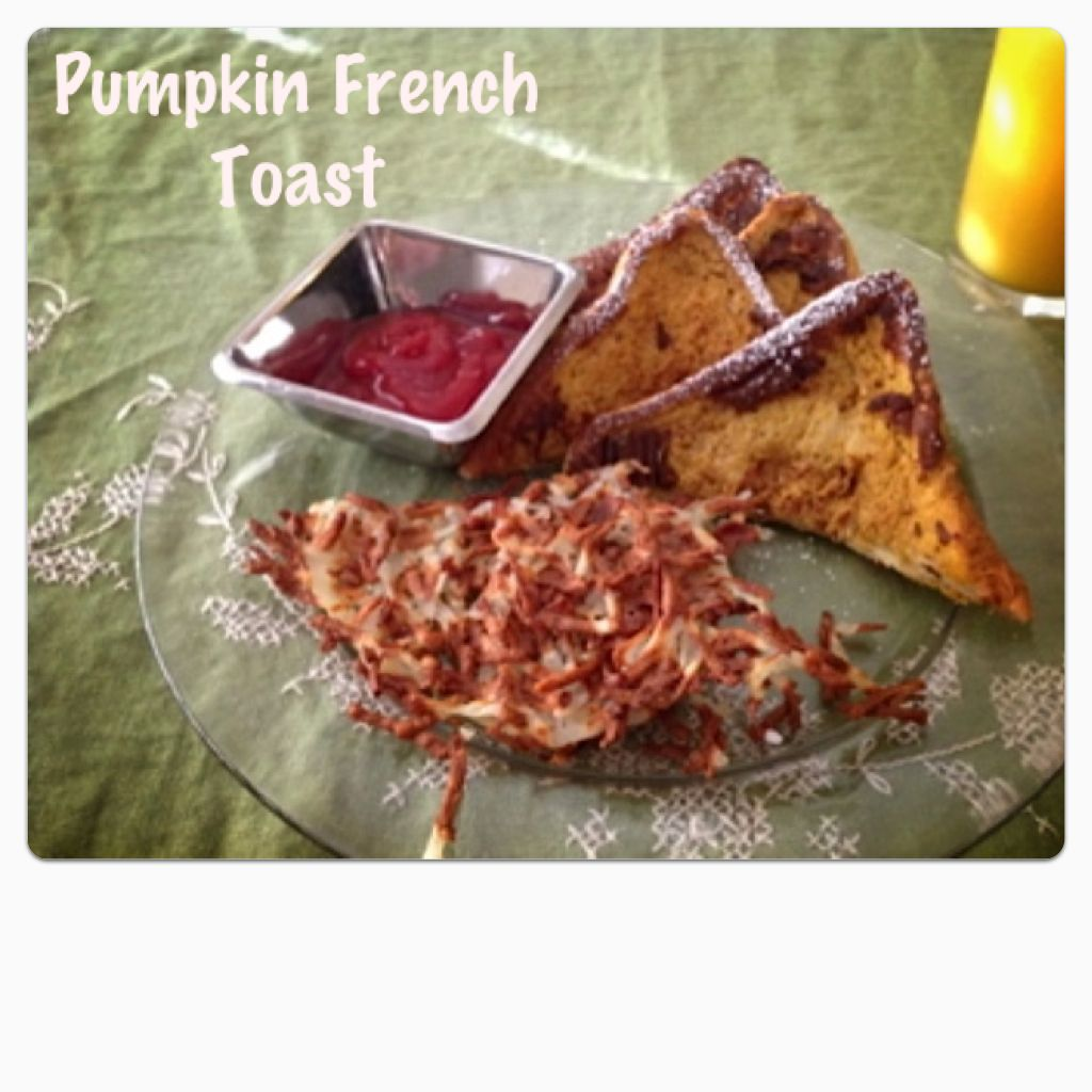 Pumpkin French Toast- The most delicious and moist recipe.