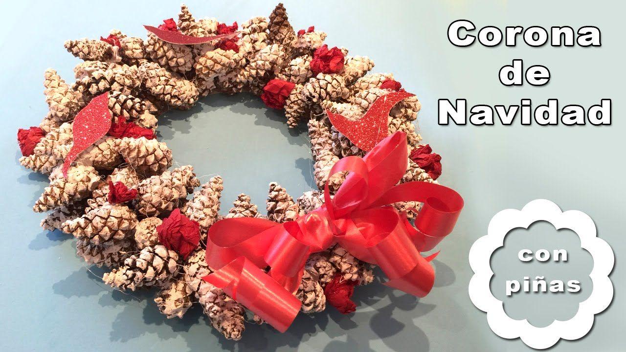 Corona de navidad de pi as manualidades navide as for Navidad adornos manualidades navidenas