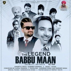 Download The Legend Babbu Maan By Gurmeet Dhindsa Mp3 Song In High Quality Vlcmusic Com Mp3 Song Songs New Song Download