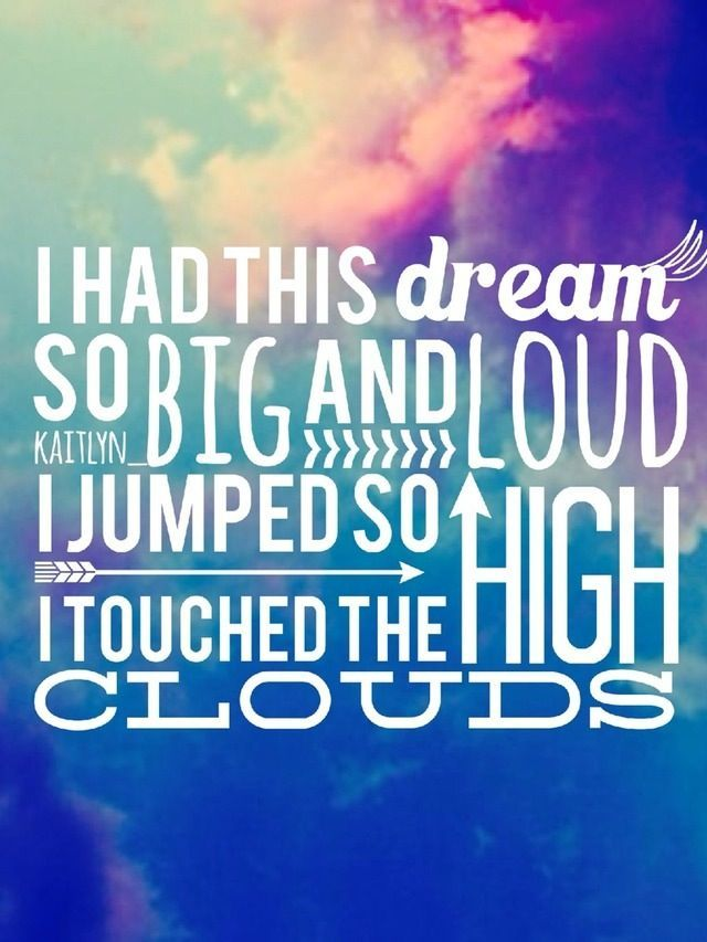 I had this dreamso big and loud. Colorful inspirational ...