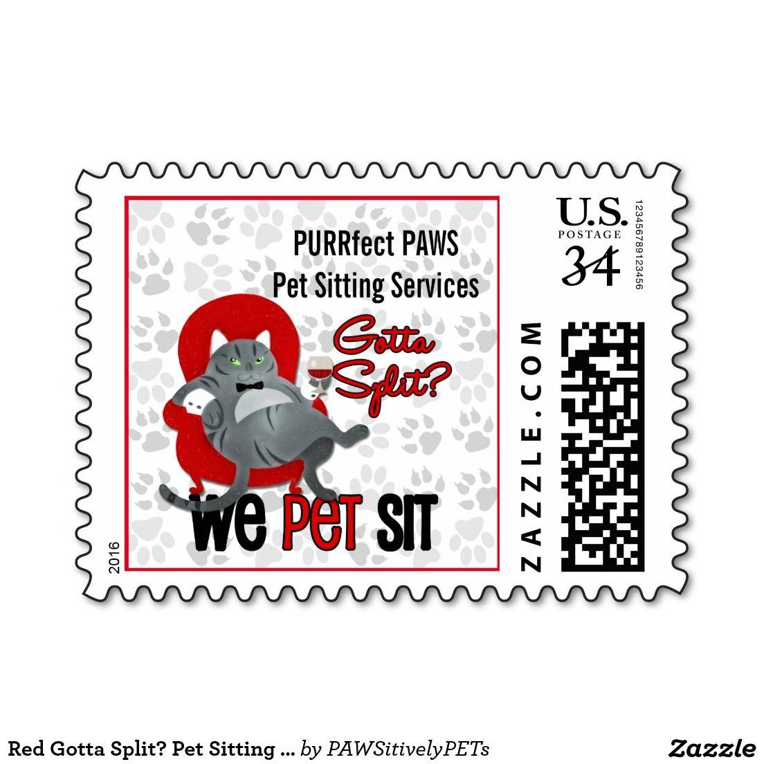 Red Gotta Split? Pet Sitting Custom Postage Stamp   Pet Sitters ...
