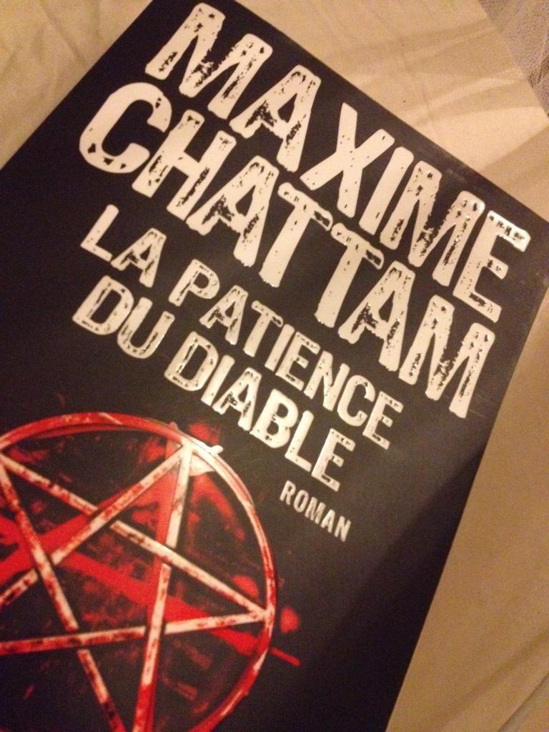@ZahiaLechat : La patience du diable de Maxime Chattam