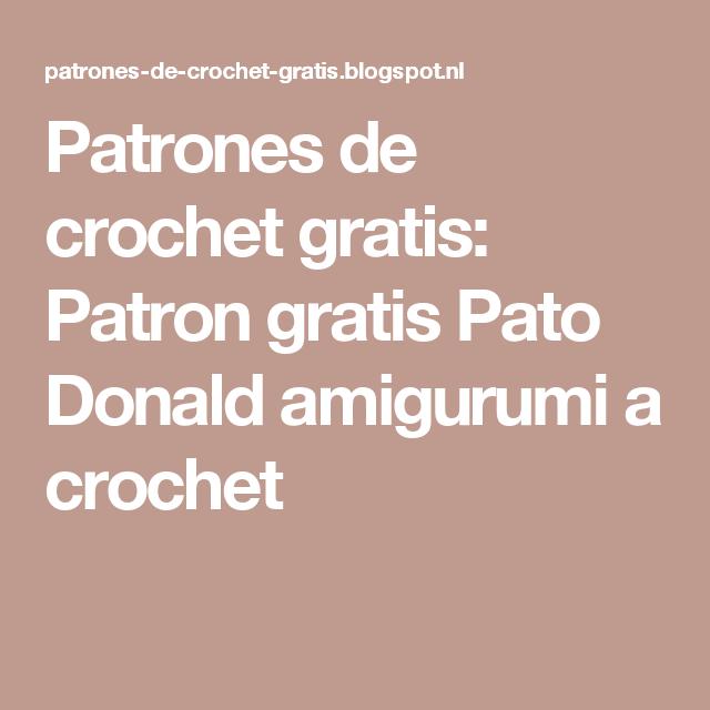 Patrones de crochet gratis: Patron gratis Pato Donald amigurumi a crochet