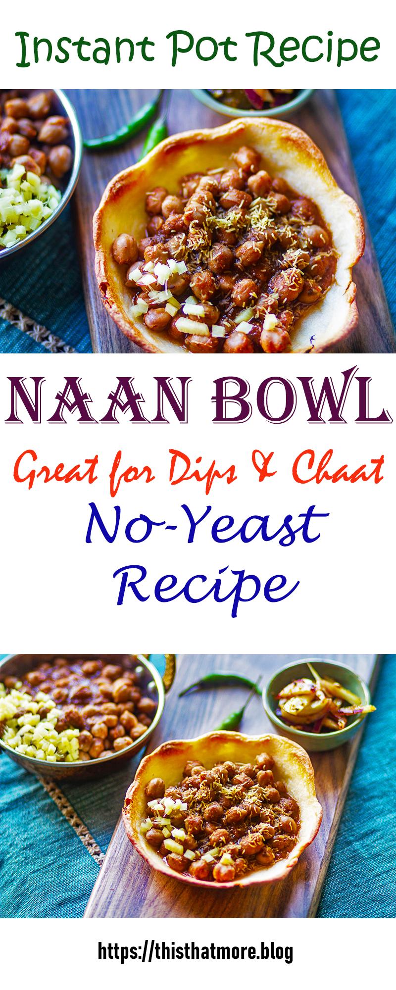 naan bowl in 2020 naan naan recipe chaat pinterest