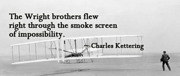 The Wright Brothers Quotes The Wright Brothers Flew Right Through The Smokescreen Of .