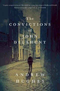 June- The convictions of John Delahunt by Andrew Hughes