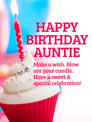 Make A Wish Happy Birthday Card For Aunt Morning Greetings