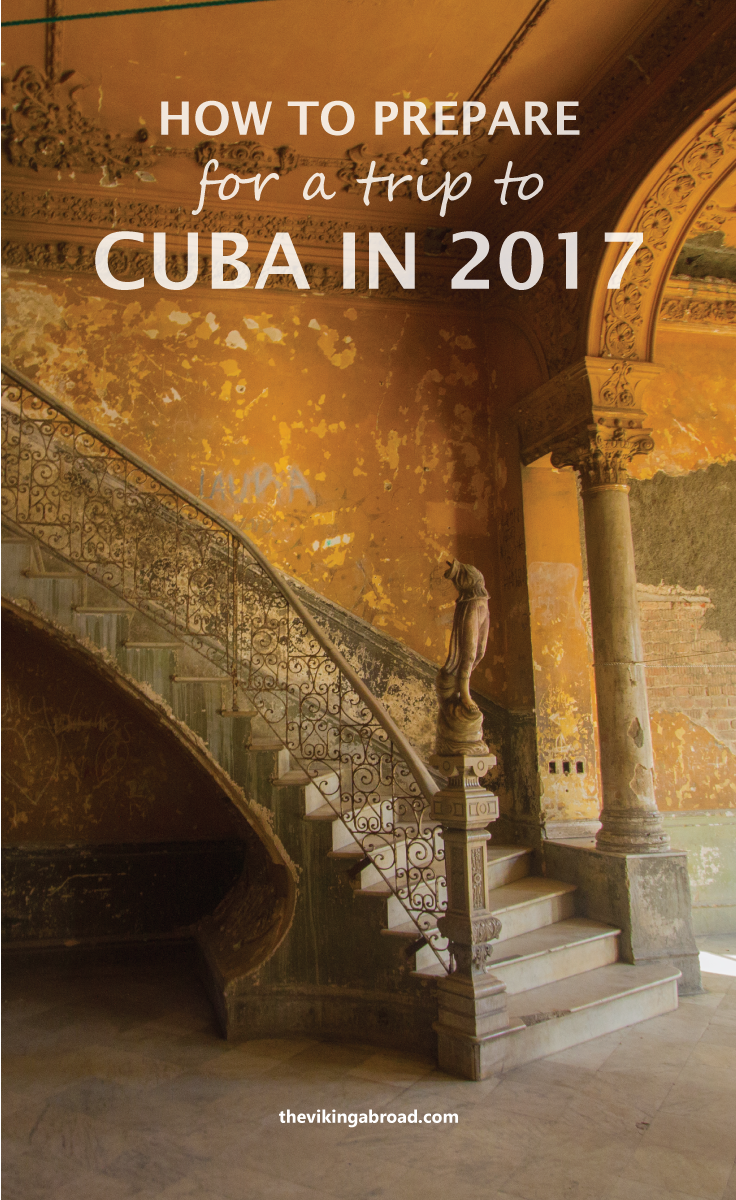 How To Prepare for A Trip To Cuba