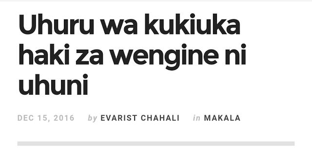 Makala yangu RAIA MWEMA toleo la 14.12.16: Uhuru wa kukiuka haki za wengine ni uhuni   KATIKA toleo la Oktoba 20 2016 la gazeti hili niliandika makala iliyokemea madai ya uongo yaliyokuwa yakisambaa kwenye mitandao ya kijamii kuhusu elimu ya Rais Dk. John Magufuli. Kwa mujibu wa madai hayo shahada ya uzamifu ya kiongozi huyo ilikuwa feki na kama sio feki basi athibitishe hadharani.  Binafsi nilikerwa sana na madai hayo. Nilijaribu kuyakemea huko kwenye mtandao wa kijamii wa Facebook kwa…