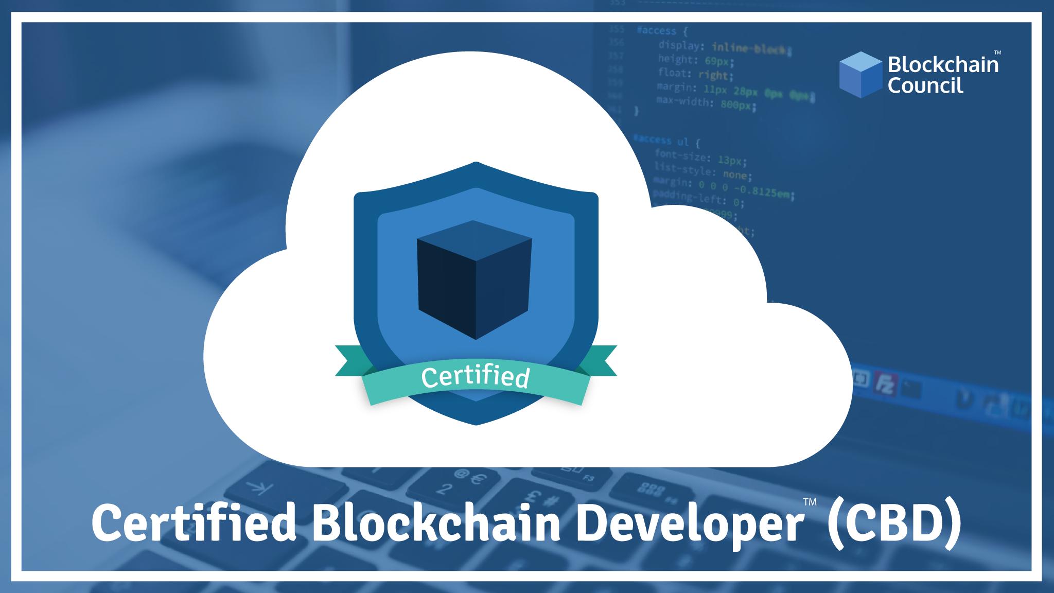 Certified Blockchain Developer™(CBD) Blockchain Council