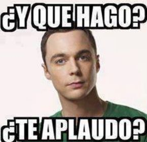 Y Que Hago Te Aplaudo Funny Spanish Memes Good Morning Meme Memes