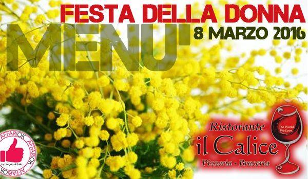 Festa Della Donna Da Il Calice http://affariok.blogspot.it/2016/03/festa-della-donna-da-il-calice.html