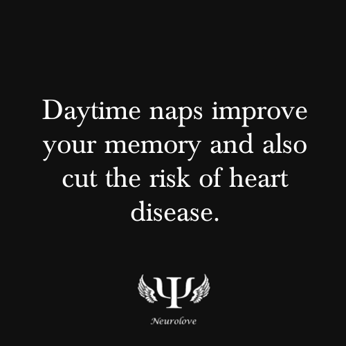 psych-facts...hey i love a nap in the day-time...always have...gpa said a nap a day is good for ya... & lived into his 90's