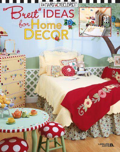 Breit Ideas for Home D/écor Mary Engelbreit