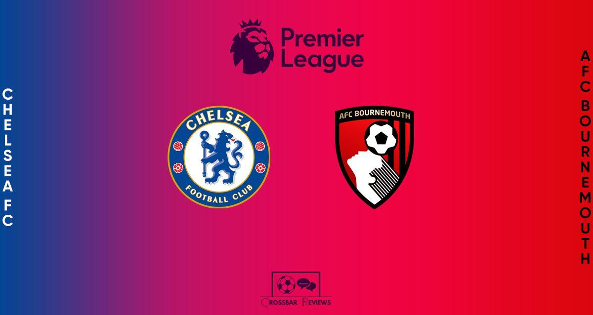 Chelsea vs Bournemouth Premier League prediction and team