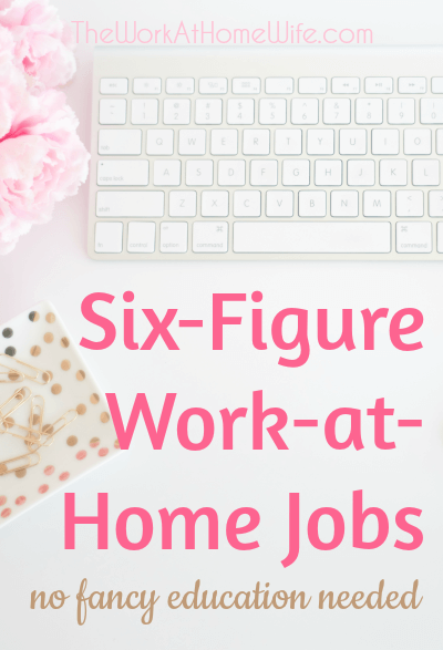 awesome list of work at home opportunities that pay extremely well and don - Six Figure Jobs Six Figure Income Jobs List