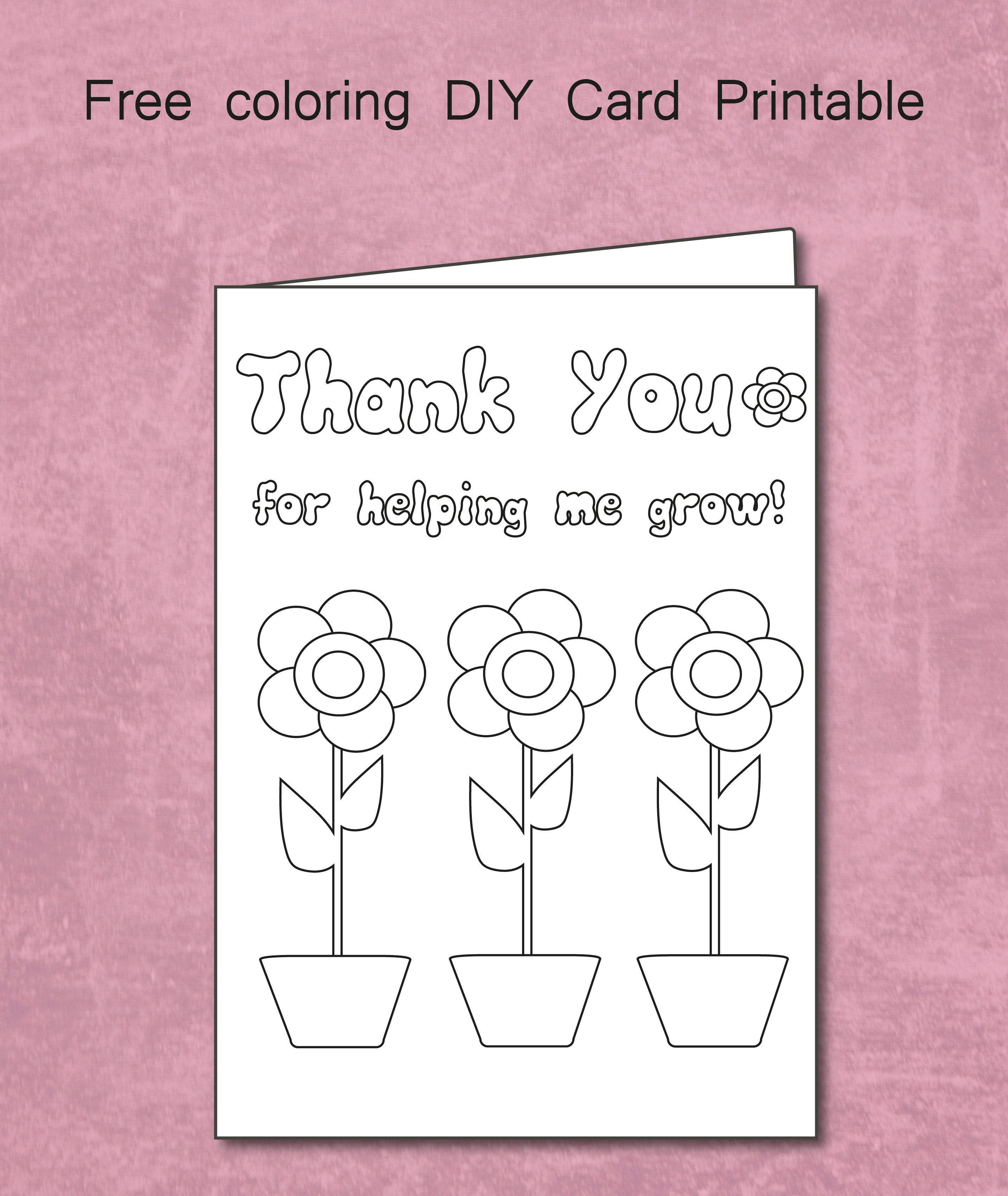 Free Thank You For Helping Me Grow Coloring Card Printable Throughout Thank You Card For Tea Teacher Cards Teacher Appreciation Cards Teacher Thank You Cards