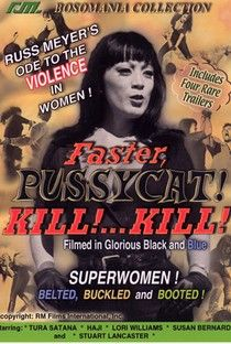 Faster Pussycat Kill Kill Russ Meyer Dolls Film Vintage Movies