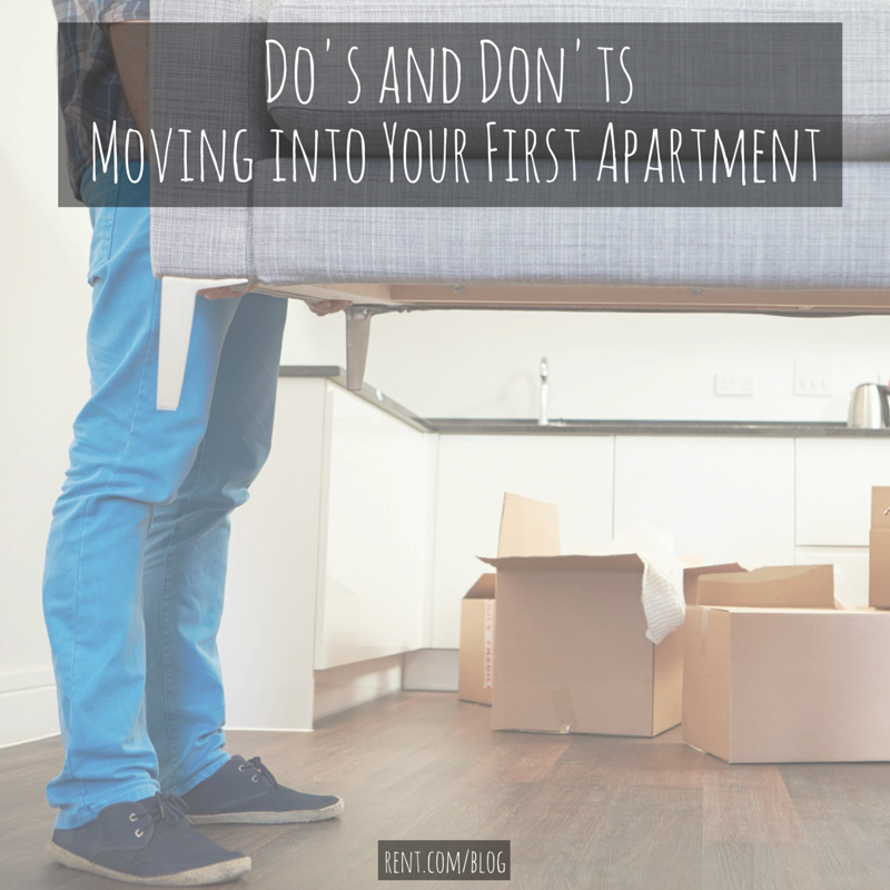 First Apartment Tips: Do's And Don'ts For Moving Into Your First Apartment