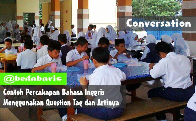 Contoh Percakapan Bahasa Inggris Menggunakan Question Tag Artinya Bahasa Inggris Bahasa Inggris