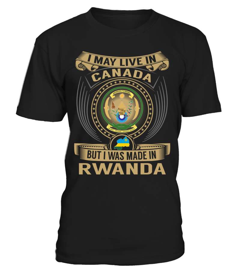 I May Live in Canada But I Was Made in Rwanda #Rwanda