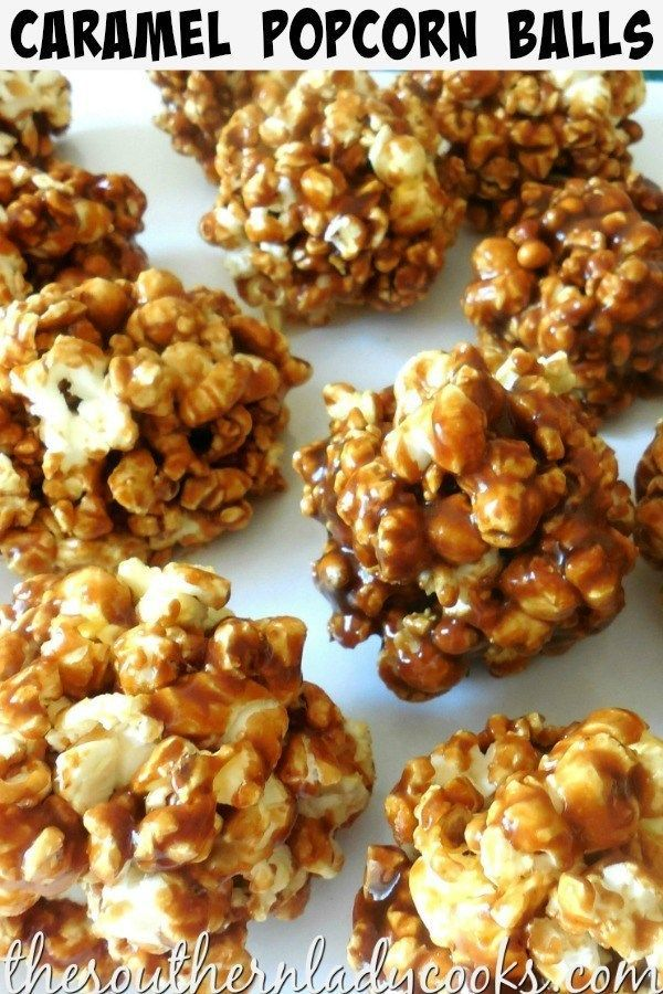 POPCORN BALLS WITH CARAMEL-The Southern Lady Cooks