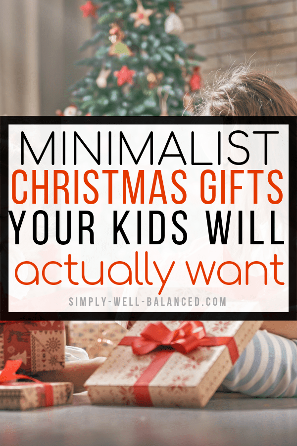 Awesome ideas for clutter free and minimalist Christmas gifts for kids. Non-toy, experience and consumable gifts that won't make your house a mess.