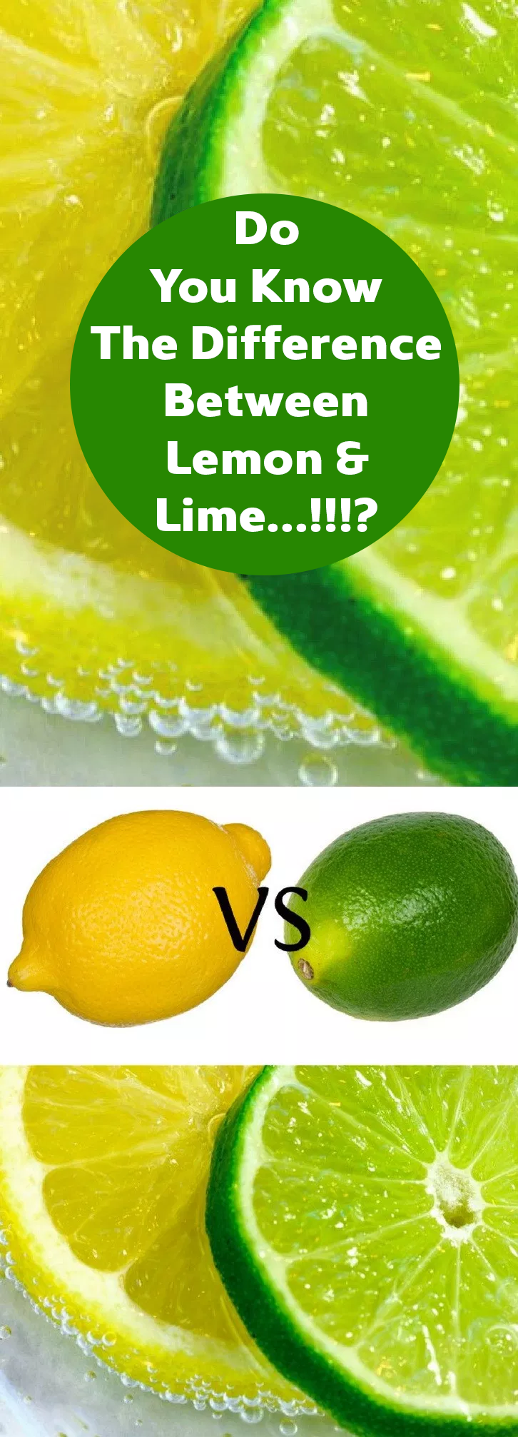 Do You Know The Difference Between Lemon & Lime…!!!?