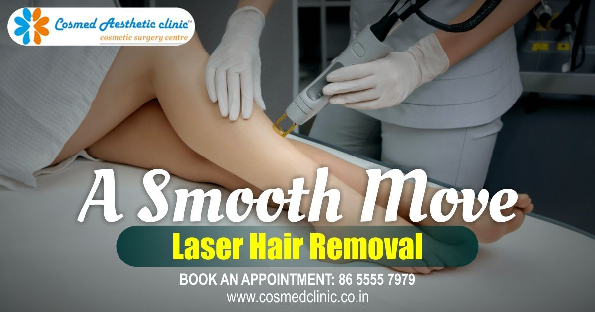 Smoothen Your  Routines    With  Laserhairremovaltreatment At Dr Rajat Kapoor U0026 39 S Cosmed Clinic